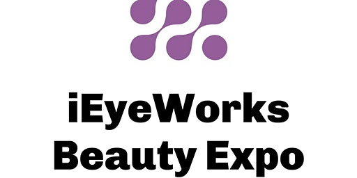 iEyeWorks Beauty Expo 2020