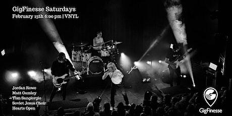 GigFinesse Saturdays feat. Jordan, Matt, Tom, SJC & Hearts Open tickets