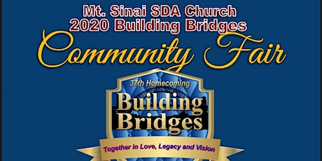 Mt. Sinai SDA Church 2020 Building Bridges Community Fair tickets