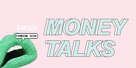 Money Talks - Carclew Grants Information session tickets