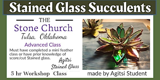 Stained Glass Succulents Workshop