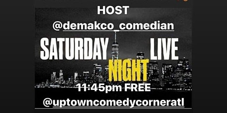 Saturday Night Live at Uptown Comedy Corner tickets