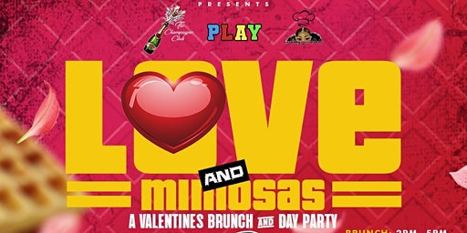 Love & Mimosas: Valentines Brunch & Day Party