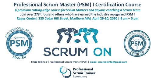 Scrum.org Professional Scrum Master (PSM)- Marlborough MA - April 29-30, 2020