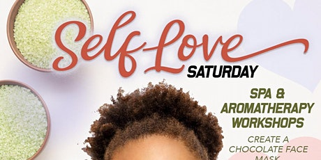 Self Love Saturday: Spa & Aromatherapy Workshop tickets