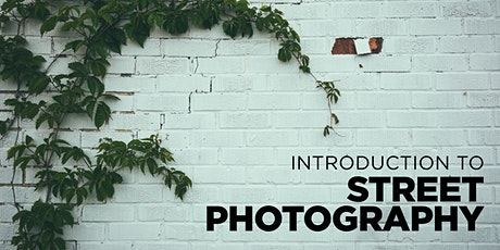 Introduction to Street Photography Workshop tickets