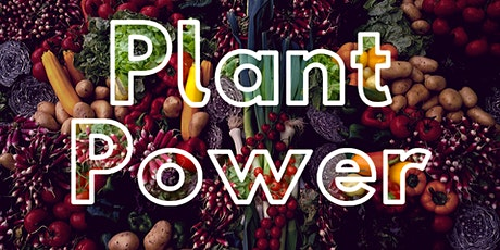 Plant Power tickets