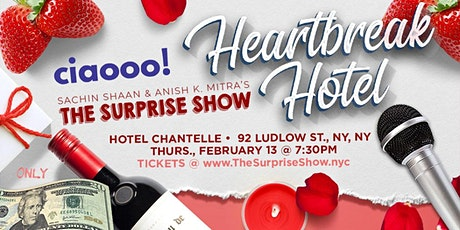 The Surprise Show and Ciaooo's Heartbreak Hotel (A V-Day Special) tickets