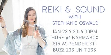 Reiki & Sound with Stephanie Oswald tickets