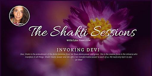 The Shakti Sessions - Invoking Devi