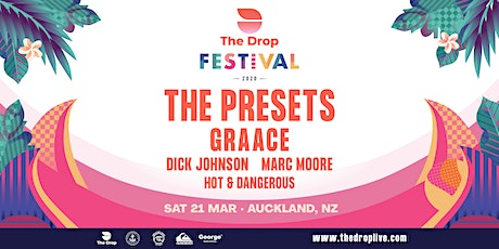 The Drop Festival 2020  Auckland feat The Presets tickets