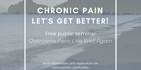 Public Seminar: Overcome Pain, Live Well Again tickets