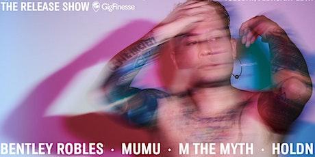 Bentley Robles, MuMu, M the Myth, HOLDN tickets