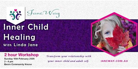 Inner Child Healing Workshop - February  2020 tickets
