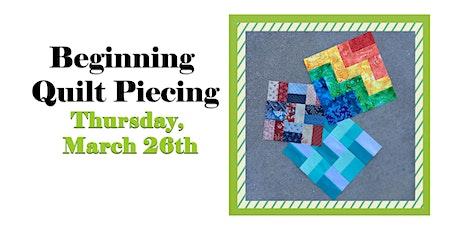 Beginning Quilt Piecing tickets