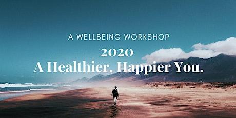 2020 - A Healthier, Happier You. tickets