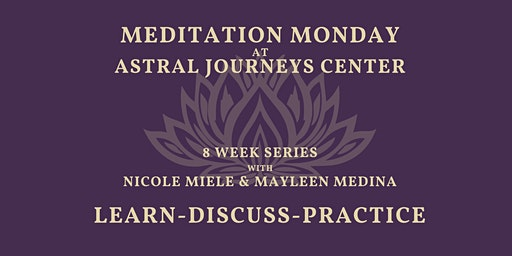 Meditation Monday at Astral Journey 01/20/20