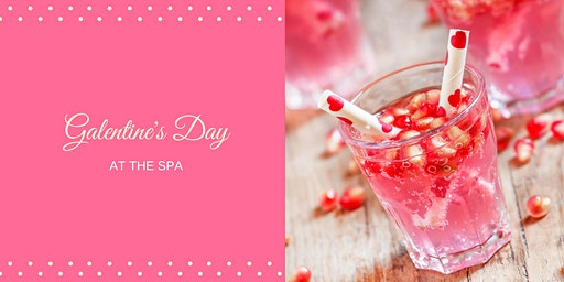 Galentine's Day at The Spa