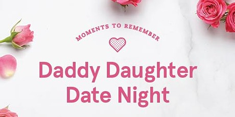 Daddy-Daughter Date Night - Chick-fil-A Avalon tickets