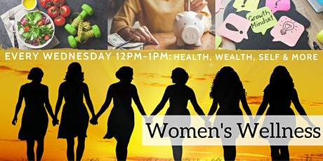 Women's Wellness Wednesdays tickets