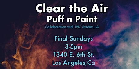 Clear the Air: Puff n Paint tickets