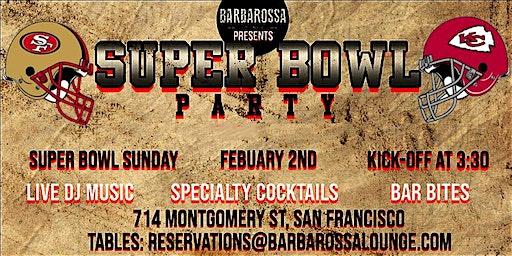 Super Bowl Viewing Party 49ers vs Chiefs - Big Screens, DJ, Food & Drinks
