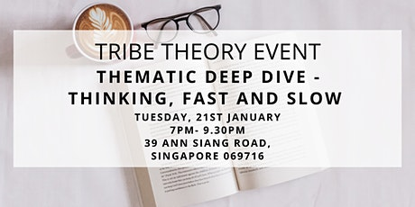 Thematic Deep Dive - Thinking, Fast and Slow tickets