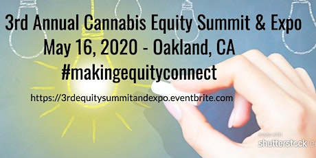 The 3rd Annual Cannabis Equity Summit & Expo tickets