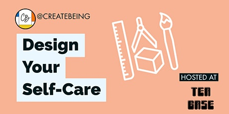 Design Your Self-Care tickets