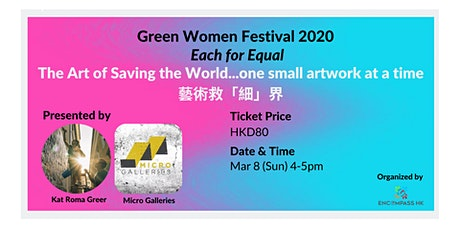 The Art of Saving the World... one small artwork at a time tickets