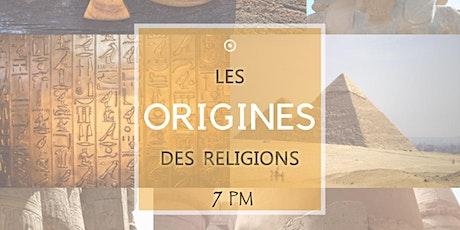 #1 Les ORIGINES des Religions tickets