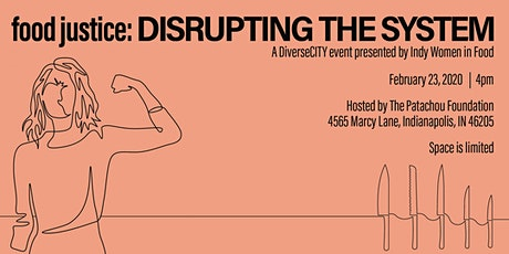 DiverseCITY Series! Food Justice: Disrupting the System tickets