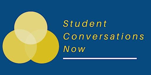 Student Conversations Now Engagement Workshops