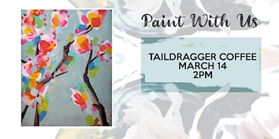 Coffee and Canvas art class at Taildragger Coffee