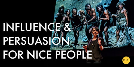 INFLUENCE & PERSUASION FOR NICE PEOPLE tickets