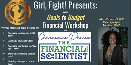 Girl, Fight! Presents: From Goals To Budget Financial Workshop tickets