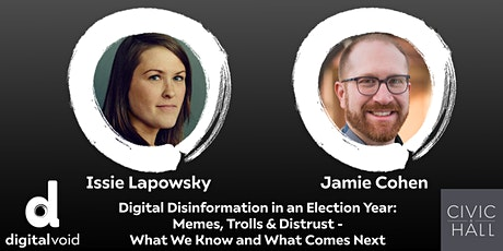 Digital Void Salon Series: Digital Disinformation in an Election Year tickets