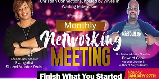 FINISH WHAT YOU STARTED!!! - Monday, January 27th, 2020 Christian, Connections & Cupcakes- Hosted By WIW,  Networking Group