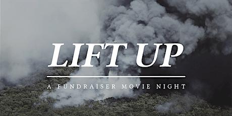 LIFT UP FUNDRAISER MOVIE NIGHT tickets