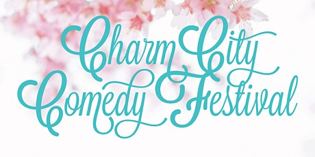 Friday May 1st Pass - 2020 Charm City Comedy Festival tickets