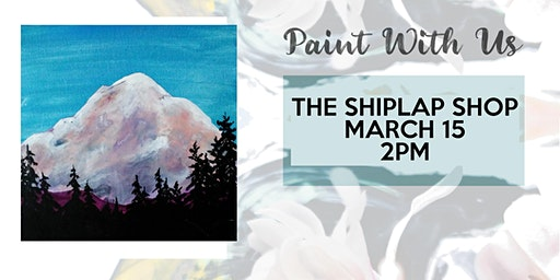 SOLD OUT! Canvas painting class at The Shiplap Shop in Yelm