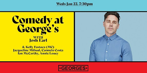 Comedy At George's - featuring headliner Josh Earl