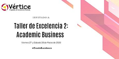 Taller de Excelencia 2: Academic Business English (27 y 28 de Marzo) boletos