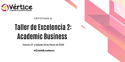 Taller de Excelencia 2: Academic Business English (27 y 28 de Marzo)