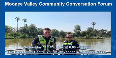 Victoria Police - Moonee Valley Community Conversation Forum tickets