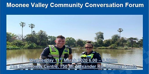 Victoria Police - Moonee Valley Community Conversation Forum