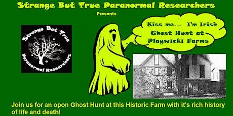 KISS ME... I'm Irish Ghost Hunt tickets