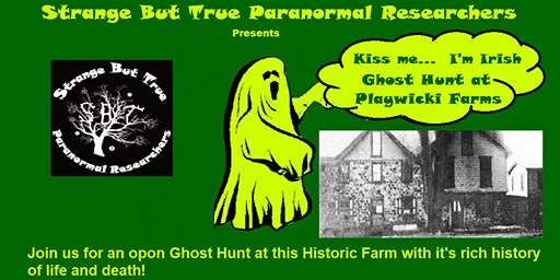 KISS ME... I'm Irish Ghost Hunt
