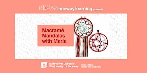 Macramé Mandalas with Maria