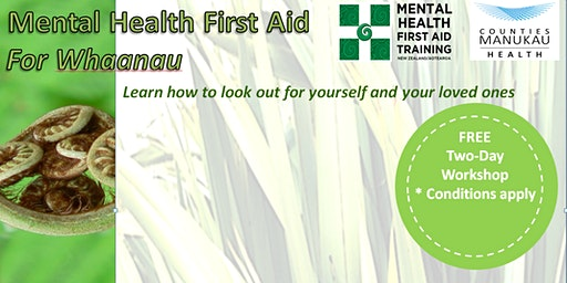 Tuesday 24th & 31st March - Mental Health First Aid for Whaanau (2-Day Workshop)